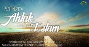 Urgensi Ahlak Dalam Islam