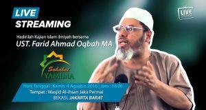 Kajian Rutin Ustad Farid Ahmad Oqbah, MA| Masjid Al-Ihsan Jaka Permai, Bekasi Jakarta Barat.