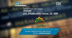 Saksikan Segera ..!! Live streaming Sahabat Yamima | Ustad sihabuddin Umar SE., MM. |Sore Ini 18 Agustus 2016 Pukul : 18.00