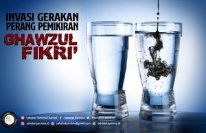Invasi Gerakan perang pemikiran Ghazwul Fikri'