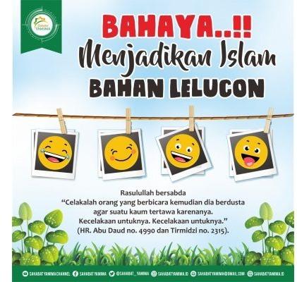 Bahaya Menjadikan Islam Bahan Lelucon