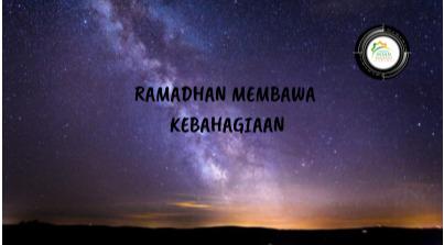 RAMADHAN MEMBAWA KEBAHAGIAAN