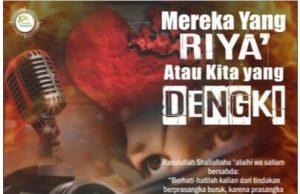 Mereka yang Riya' atau Kita yang Dengki?