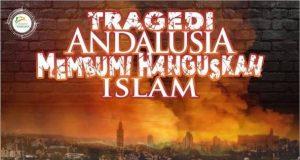 Tragedi Andalusia Membumi hanguskan Islam