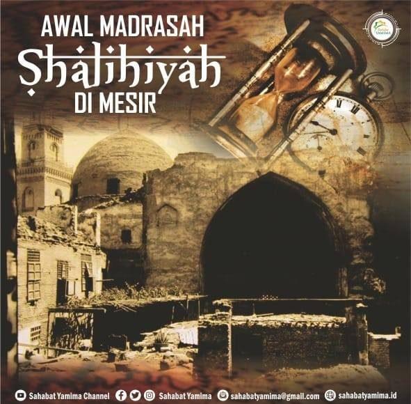 AWAL MADRASAH SHALIHIYAH DI MESIR