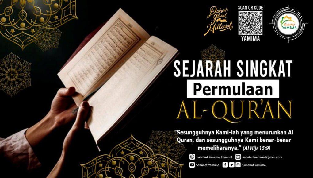 Sejarah Singkat Permulaan Al-Qur'an